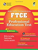 FTCE Professional Education Test (REA) Florida Teacher Certification Examination