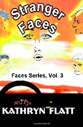 Stranger Faces: Faces Series, Vol. 3 (Volume 3)