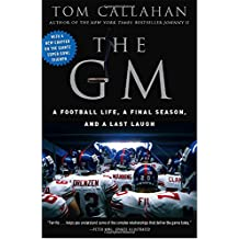 The GM: A Football life, a Final Season, and a Last Laugh