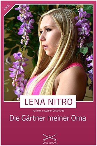 Die grtner meiner oma eine story von lena nitro german edition die grtner meiner oma eine story von lena nitro german edition by fandeluxe Images