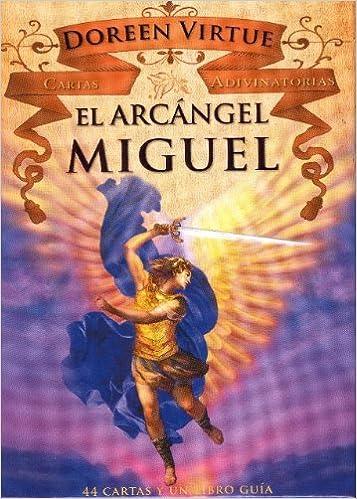 CARTAS ADIVINATORIAS EL ARCANGEL MIGUEL: DOREEN VIRTUE ...