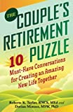 img - for The Couple's Retirement Puzzle: 10 Must-Have Conversations for Creating an Amazing New Life Together book / textbook / text book