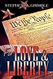 img - for For Love & Liberty book / textbook / text book