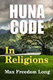 img - for The Huna Code In Religions book / textbook / text book
