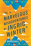 The Marvelous Misadventures of Ingrid Winter (kindle edition)