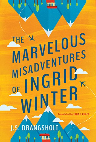 The Marvelous Misadventures of Ingrid Winter (The Ingrid Winter Misadventure Series) by [Drangsholt, J.S.]