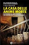 La casa delle anime morte (Le indagini del sergente McRae Vol. 4)