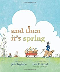 And Then It's Spring (Booklist Editor's Choice. Books for Youth (Awards))