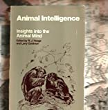Animal Intelligence : Insights into the Animal Mind, , 0874745411