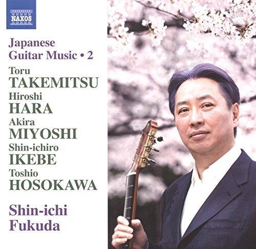 Japanese Guitar Vol. 2 [Shin-ichi Fukuda] [NAXOS: 8573457] by Shin-ichi Fukuda