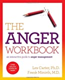 The Anger Workbook, Les Carter and Frank Minirth, 1401675433