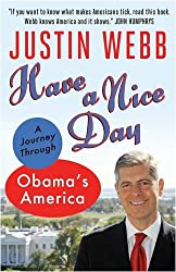 Have a Nice Day: A Journey Through Obama's America
