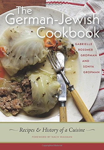 !B.e.s.t The German-Jewish Cookbook: Recipes and History of a Cuisine (HBI Series on Jewish Women) W.O.R.D