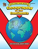Geography of the Continents, Julia Jasmine, 155734664X