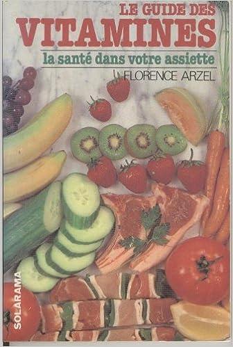Téléchargement Le guide des vitamines pdf