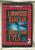 img - for Trust Your Eyes by Linwood Barclay Unabridged MP3 CD Audiobook book / textbook / text book