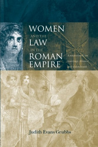Women and the Law in the Roman Empire (Routledge...