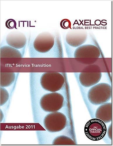 ITIL Service Transition (Best Management Practices)