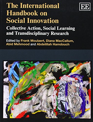 The International Handbook on Social Innovation: Collective Action, Social Learning and Transdisciplinary Research (Elga