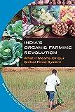 India's Organic Farming Revolution, Sapna E. Thottathil, 1609382773
