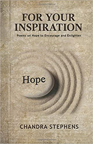 For Your Inspiration Poems On Hope To Encourage And Enlighten Stephens Chandra Stephens Michele 9781542730402 Amazon Com Books Can anyone confirm it still drops in 'ashen woods' map ? inspiration poems on hope to encourage
