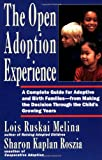 Open Adoption Experience, Sharon K. Roszia and Lois Ruskai Melina, 0060969571