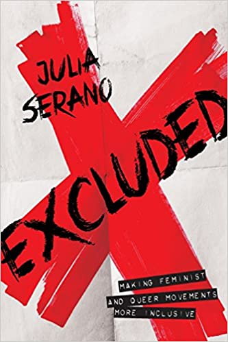 Image result for Excluded:  Making Feminist and Queer Movements More Inclusive by Julia Serano