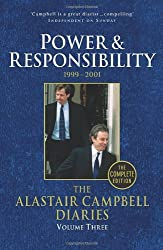 The Alastair Campbell Diaries, Volume Three: Power and Responsibility, 1999-2001, The Complete Edition