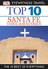 Book cover: Top 10 Santa Fe, Taos & Albuquerque