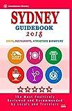 Sydney Guidebook 2018: Shops, Restaurants, Entertainment and Nightlife in Sydney, Australia (City Guidebook 2018)