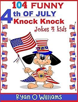104 Funny 4th Of July Knock Knock Jokes 4 Kids Joke 4 Kids Book 6 - thanksgiving knock knock jokes kid friendly