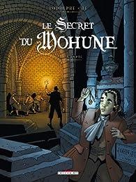 Le secret du Mohune, tome 1 : La crypte par  Rodolphe