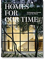 Homes For Our Time. Contemporary Houses around the World. 40th Ed.