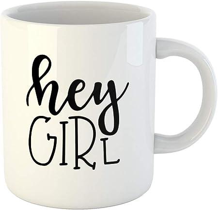Emvency 311 8 Gram Mug à Café Artistique Hey Girl Conceptuel