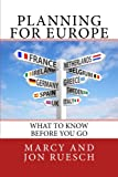 Planning for Europe: What To Know Before You go