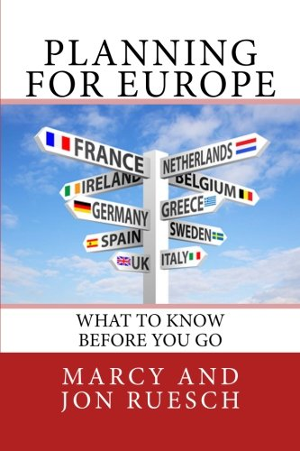 (Planning for Europe: What To Know Before You go)