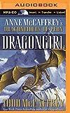 Dragongirl (Dragonriders of Pern Series)