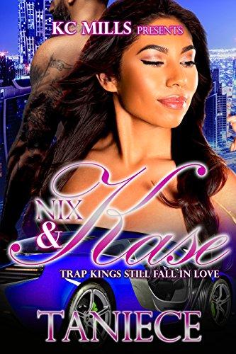Nix & Kase: Trap Kings Still Fall In Love