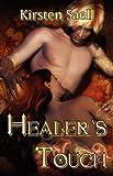 Healer's Touch, Kirsten Saell, 1605043036