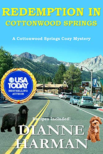 Redemption in Cottonwood Springs: A Cottonwood Springs Cozy Mystery (Cottonwood Springs Cozy Mystery Series Book 7) by [Harman, Dianne]