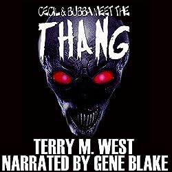 Cecil & Bubba Meet the Thang