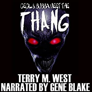 Cecil & Bubba Meet the Thang Audiobook
