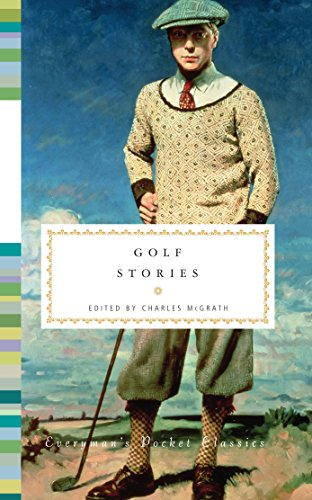Golf Stories (Everyman's Library Pocket Classics Series) ()