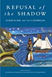 Refusal of the Shadow, Thomas Richardson, Michael Richardson, 1859840183