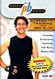 Power Body Series Strength Training With Rob Glick