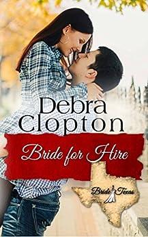 Bride for Hire (Bride, Texas Series Book 7) by [Clopton, Debra]