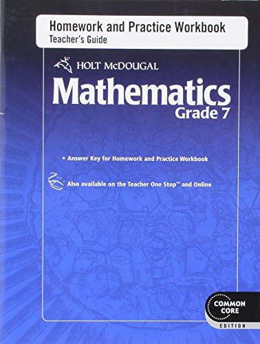 Holt McDougal Mathematics: Homework and Practice Workbook Teacher's Guide Grade 7