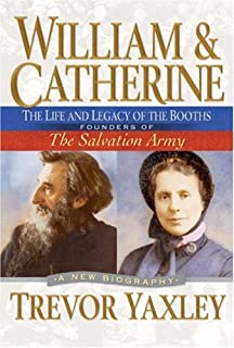Amazon william and catherine booth founders of the salvation william and catherine the life and legacy of the booths founders of the salvation fandeluxe Image collections