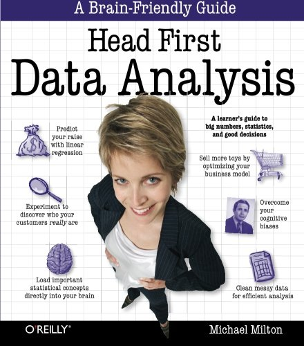 Pdf Computers Head First Data Analysis: A learner's guide to big numbers, statistics, and good decisions