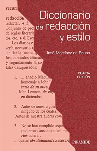 Descargar Libro Diccionario De Redacción Y Estilo - 4ª Edición De José Martínez José Martínez De Sousa